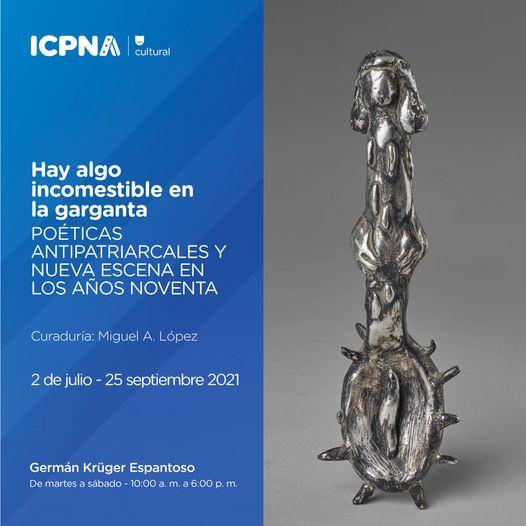 Hay algo incomestible en la garganta: Poéticas antipatriarcales y nueva escena en los años noventa – curaduría de Miguel A. López